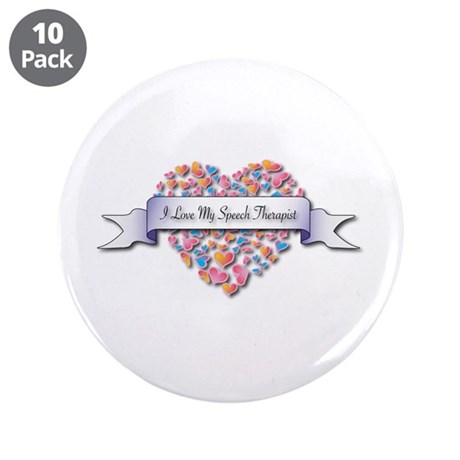 "Love My Speech Therapist 3.5"" Button (10 pack"