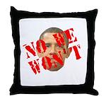 No We Won't Throw Pillow