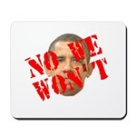 No We Won't Mousepad