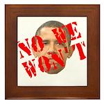 No We Won't Framed Tile