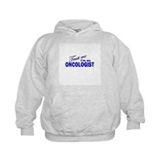 Trust Me I'm an Oncologist Hoody