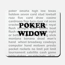 Poker Widow Mousepad