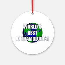 World's Best Opthamologist Ornament (Round)