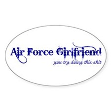 You Try (Air Force Girlfriend Oval Decal