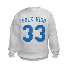 Polk High 33 Sweatshirt