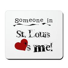 St. Louis Loves Me Mousepad