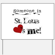 St. Louis Loves Me Yard Sign