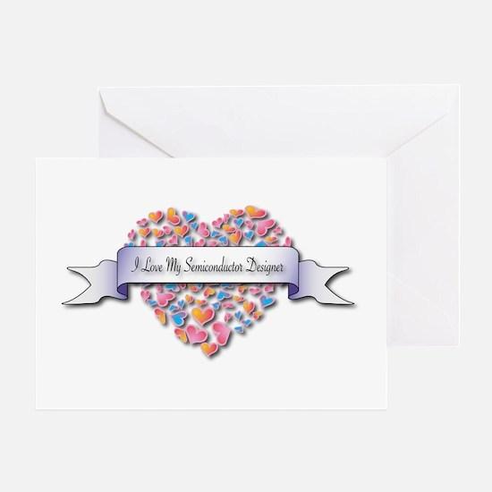 Love My Semiconductor Designer Greeting Card