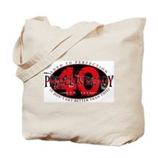 Primed And Ready - 40 Tote Bag