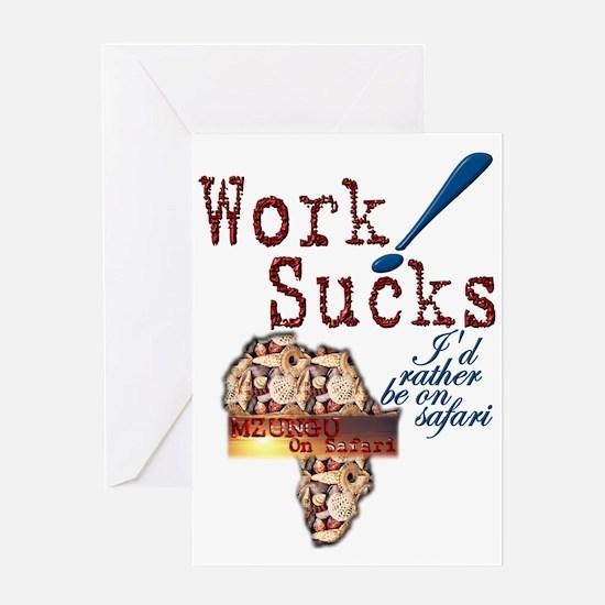 Work Sucks - Greeting Card
