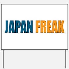 JapanFreak Yard Sign