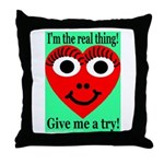 Real Thing Throw Pillow