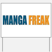 MangaFreak Yard Sign