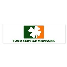 Irish FOOD SERVICE MANAGER Bumper Bumper Sticker