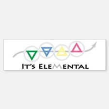 It's Elemental - Four Elements Bumper Bumper Bumper Sticker