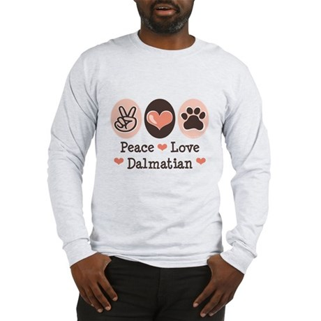 Peace Love Dalmatian Long Sleeve T-Shirt