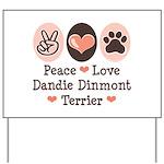 Peace Love Dandie Terrier Yard Sign