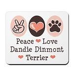 Peace Love Dandie Terrier Mousepad