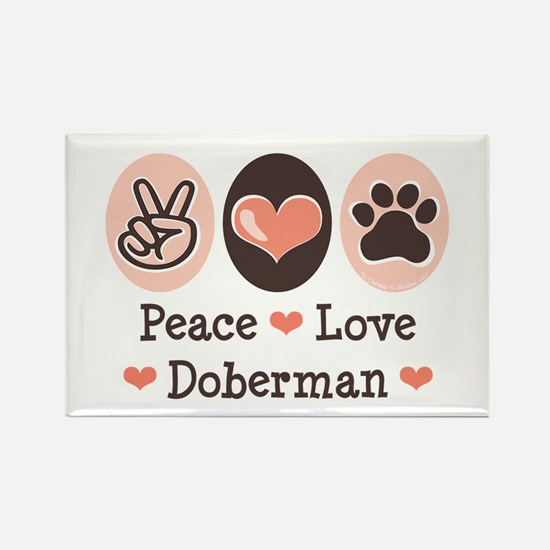 Peace Love Doberman Pinscher Rectangle Magnet