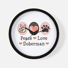 Peace Love Doberman Pinscher Wall Clock