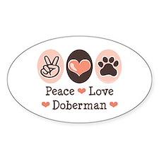 Peace Love Doberman Pinscher Oval Decal
