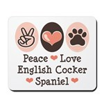 Peace Love English Cocker Spaniel Mousepad
