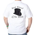 Top Hat Bride's Best Friend Golf Shirt
