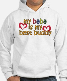 Baba is My Best Buddy Hoodie