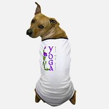 Yoga- Body, Mind and Spirit Dog T-Shirt