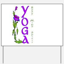 Yoga- Body, Mind and Spirit Yard Sign
