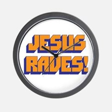 Jesus Raves! Wall Clock
