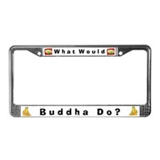 What Would Buddha Do? #4 License Plate Frame