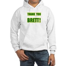 """Thank You Brett!"" Hoodie"