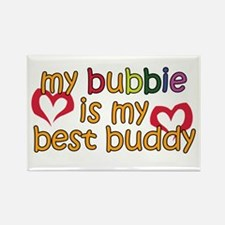 Bubbie is My Best Buddy Rectangle Magnet