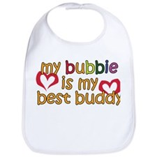 Bubbie is My Best Buddy Bib