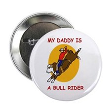 My Daddy Is A Bull Rider Button
