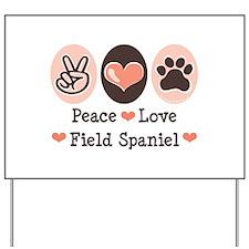 Peace Love Field Spaniel Yard Sign