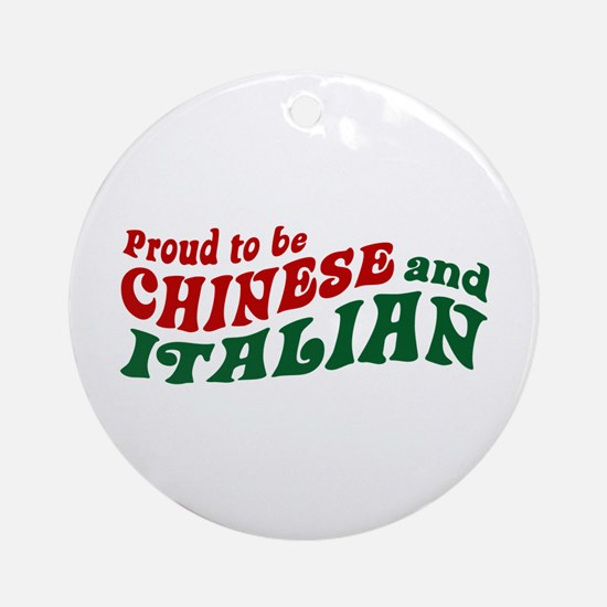 Proud Chinese and Italian Ornament (Round)