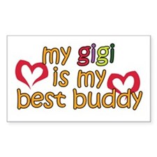 Gigi is My Best Buddy Rectangle Decal