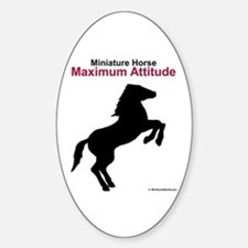Miniature Horse Maximum Attitude Oval Decal