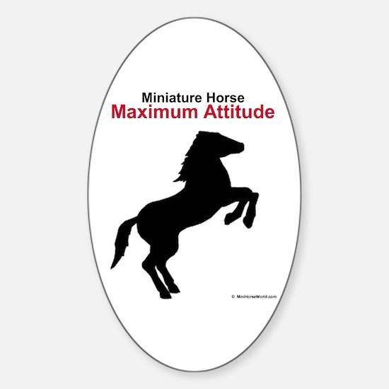 Miniature Horse Maximum Attitude Oval Decal