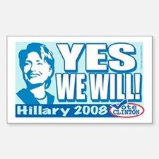 Yes We Will Hillary Rectangle Decal