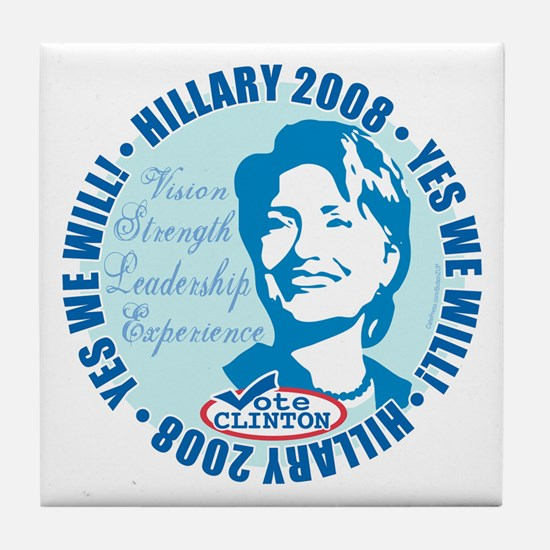 Yes We Will Hillary Tile Coaster