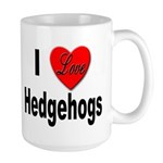 I Love Hedgehogs Large Mug