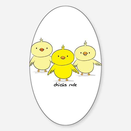 Chicks Rule Oval Decal