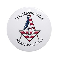 Masons that vote Ornament (Round)