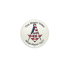 Masons that vote Mini Button