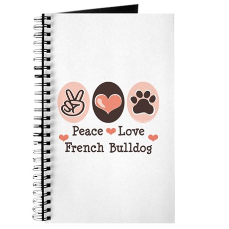 Peace Love French Bulldog Journal