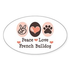 Peace Love French Bulldog Oval Decal