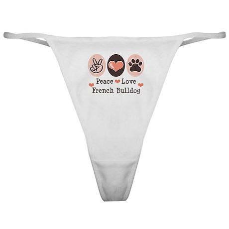 Peace Love French Bulldog Classic Thong